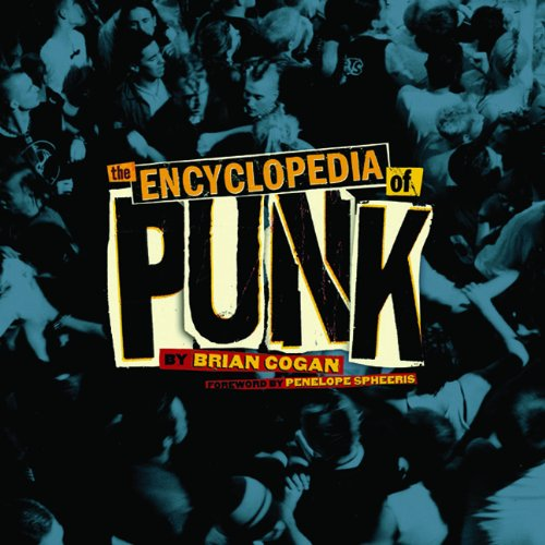 9781402779374: The Encyclopedia of Punk