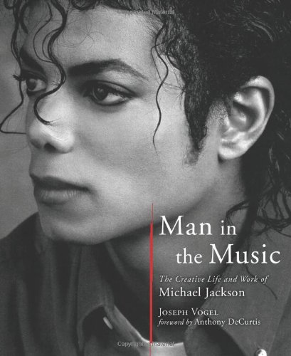 9781402779381: Man in the Music: The Creative Life and Work of Michael Jackson