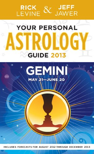 Your Personal Astrology Guide 2013 Gemini (Your: Levine, Rick, Jawer,