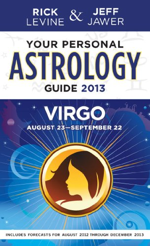 Your Personal Astrology Guide 2013 Virgo (Your: Levine, Rick, Jawer,
