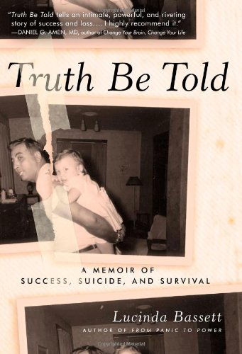 9781402779879: Truth Be Told: A Memoir of Success, Suicide, and Survival