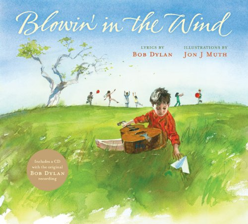 Blowin' in the Wind (Book + CD): Dylan, Bob, Jon