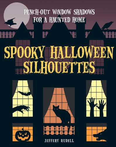 9781402780134: Spooky Halloween Silhouettes: Punch-Out Window Shadows for a Haunted Home