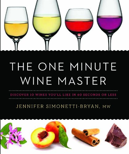9781402780226: The One Minute Wine Master: Discover 10 Wines You ll Like in 60 Seconds or Less