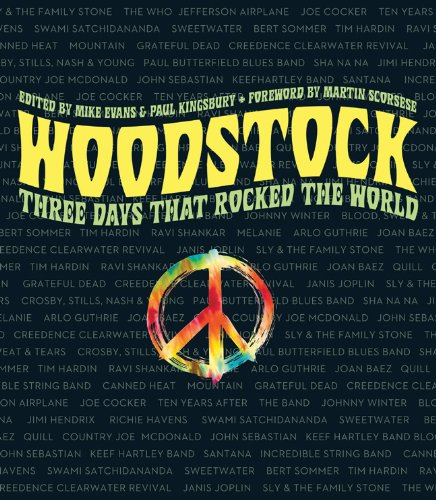 9781402780349: Woodstock: Three Days that Rocked the World