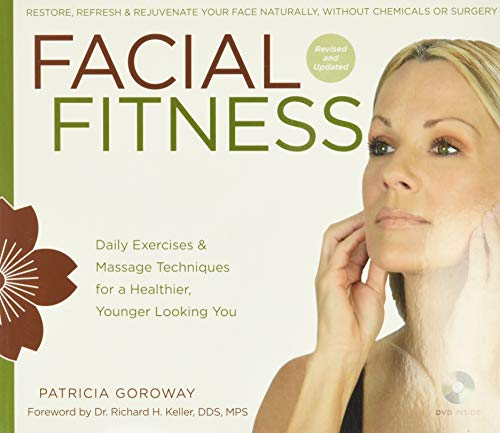 9781402780462: Facial Fitness: Daily Exercises & Massage Techniques for a Healthier, Younger Looking You