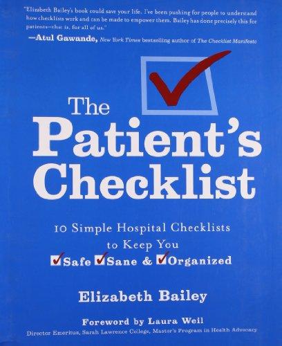 The Patient's Checklist: 10 Simple Hospital Checklists: Bailey, Elizabeth