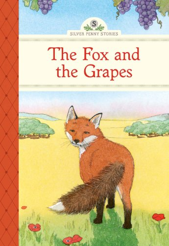 9781402783456: The Fox and the Grapes (Silver Penny Stories)