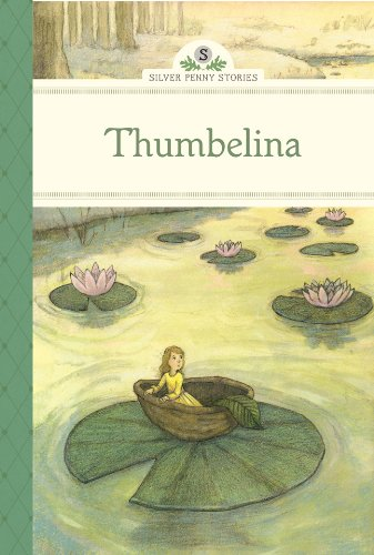 Thumbelina (Silver Penny Stories) (1402783523) by Olmstead, Kathleen; Olafsdottir, Linda