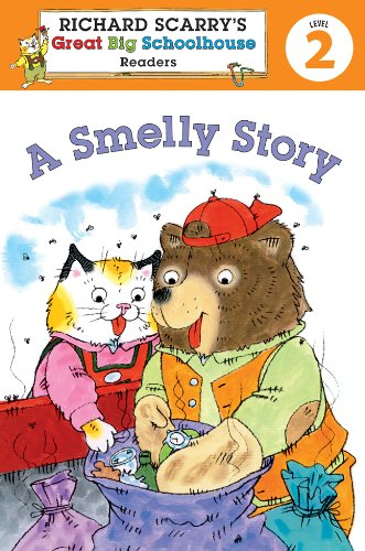 9781402784453: Richard Scarry's Readers (Level 2): A Smelly Story (Richard Scarry's Great Big Schoolhouse)