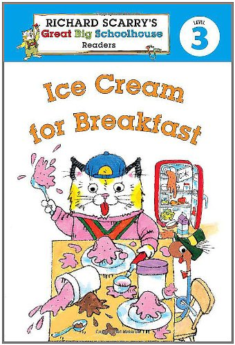 Richard Scarry's Readers (Level 3): Ice Cream: Erica Farber