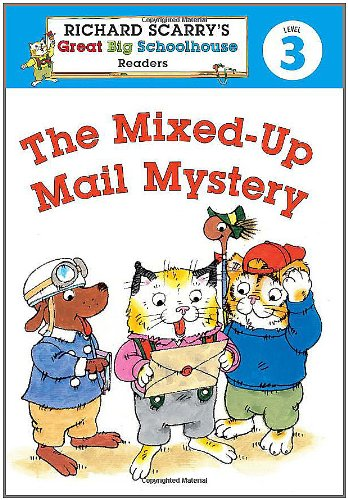 Richard Scarry's Readers (Level 3): The Mixed-Up Mail Mystery (Richard Scarry's Great Big...