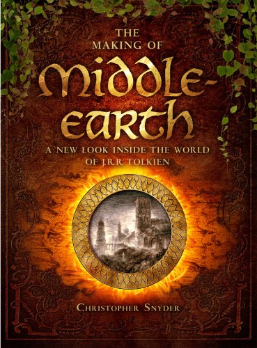 9781402784767: The Making of Middle-earth: A New Look Inside the World of J. R. R. Tolkien