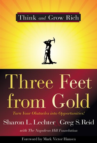 9781402784798: Three Feet from Gold: Turn Your Obstacles in Opportunities (Think and Grow Rich)