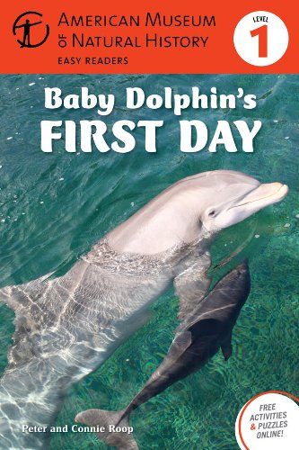 9781402785634: Baby Dolphin's First Day: (Level 1) (Amer Museum of Nat History Easy Readers)