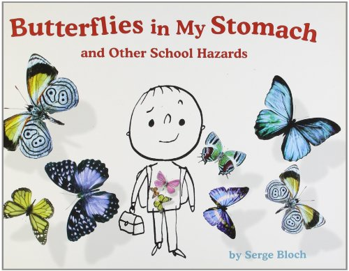 9781402785702: Butterflies in My Stomach and Other School Hazards