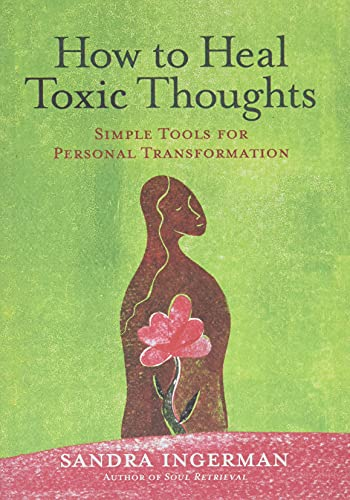9781402786082: How to Heal Toxic Thoughts: Simple Tools for Personal Transformation