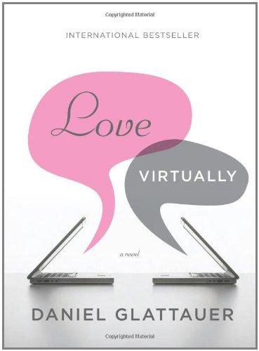 9781402786747: Love Virtually: A Novel
