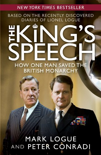 9781402786761: The King's Speech: How One Man Saved the British Monarchy