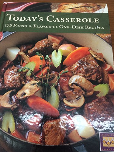 9781402786914: Today's Casserole (175 Freash & Flavorful One-Dish Receipes)
