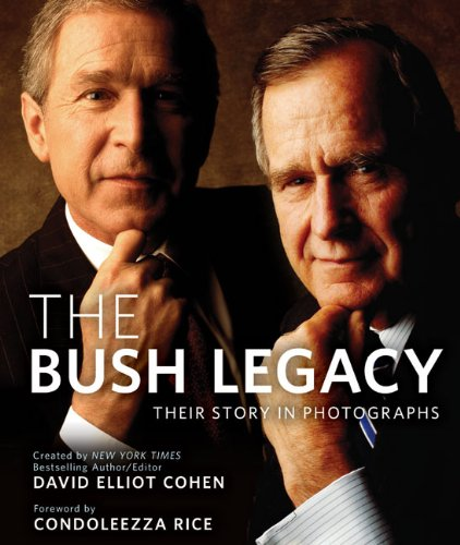 9781402787874: The Bush Legacy: Their Story in Photographs