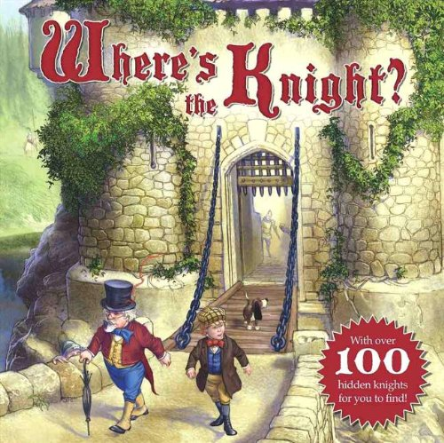 9781402788970: Where's the Knight?