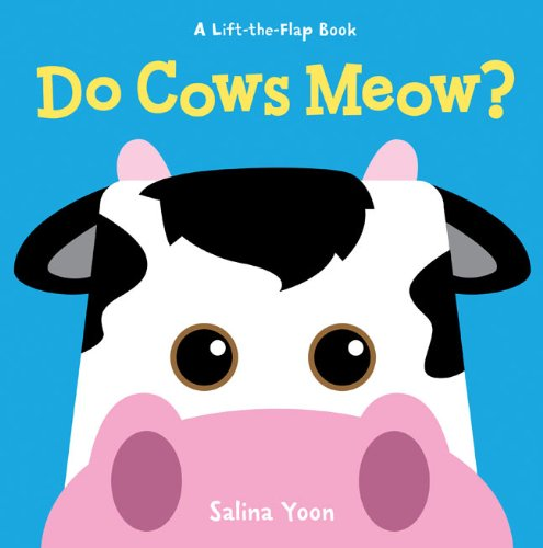 9781402789564: Do Cows Meow? (A Lift-the-Flap Book)