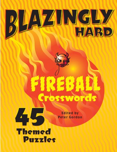 9781402790782: Blazingly Hard Fireball Crosswords: 45 Themed Puzzles