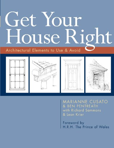 9781402791031: Get Your House Right: Architectural Elements to Use & Avoid