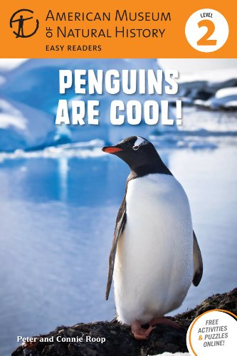 Penguins Are Cool!: (Level 2) (Amer Museum of Nat History Easy Readers): Roop, Connie, Roop, Peter,...