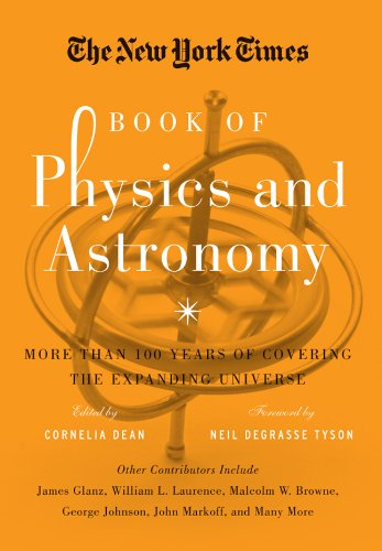 9781402793202: The New York Times Book of Physics and Astronomy: More Than 100 Years of Covering the Expanding Universe