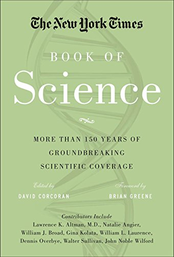 9781402793219: The New York Times Book of Science: More than 150 Years of Groundbreaking Scientific Coverage