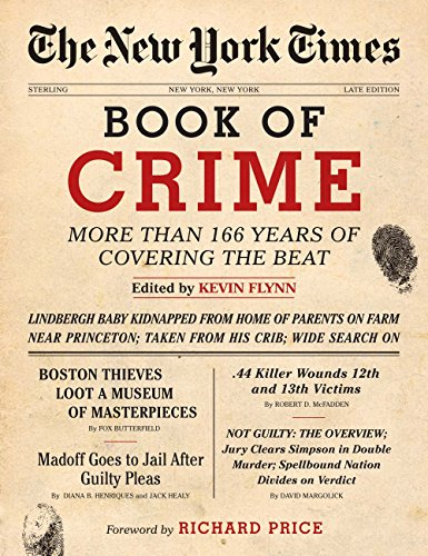 9781402793233: The New York Times Book of Crime: More Than 166 Years of Covering the Beat
