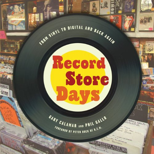 9781402794551: Record Store Days: From Vinyl to Digital and Back Again