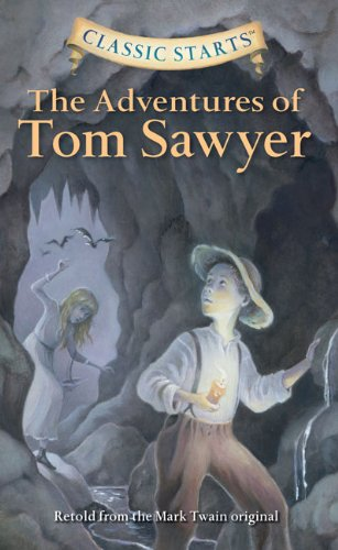 9781402794599: The Adventures of Tom Sawyer (Easy Reader Classics)