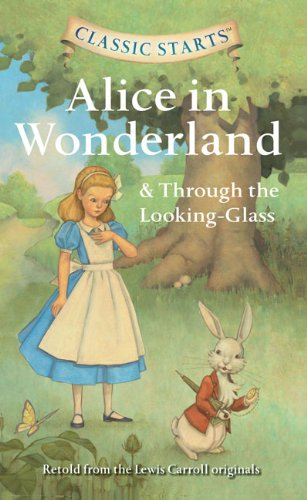 9781402794674: Alice in Wonderland & Through the Looking-glass (Classic Starts)