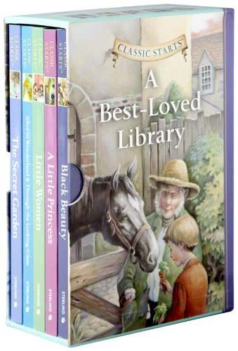 Classic Starts�: A Best-Loved Library (Classic Starts� Series): Sterling Publishing Co., Inc.