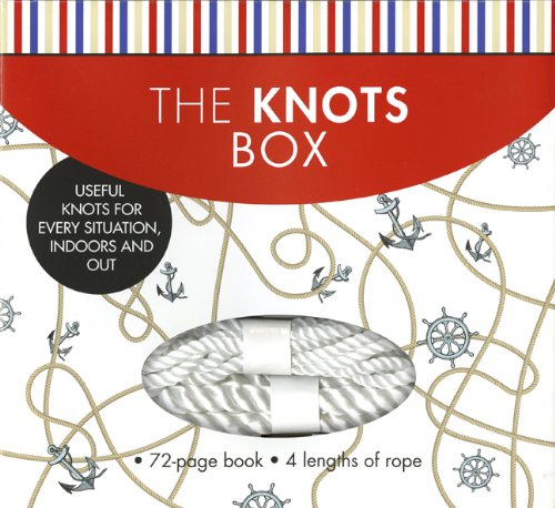 9781402796111: The Knots Box: Useful Knots for Every Situation, Indoors and Out