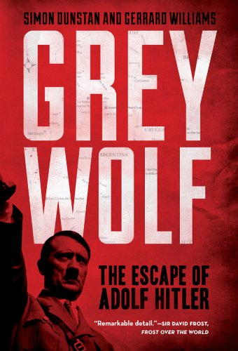 9781402796197: Grey Wolf: The Escape of Adolf Hitler