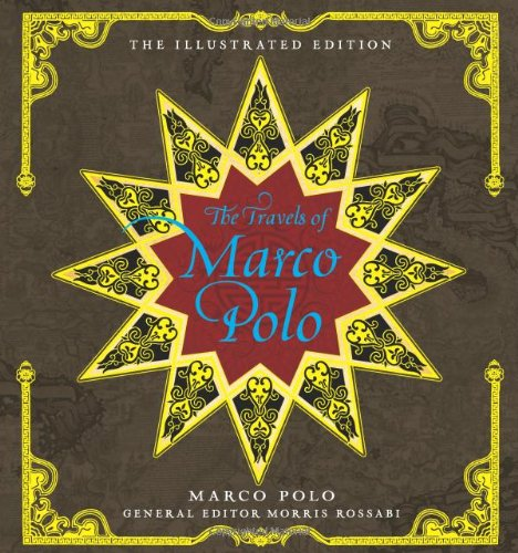 The Travels of Marco Polo: The Illustrated: Polo, Marco