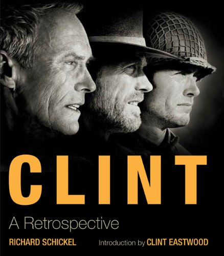 9781402797040: Clint: A Retrospective