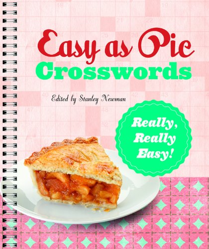 Easy as Pie Crosswords: Really, Really Easy! (Easy Crosswords): Newman, Stanley