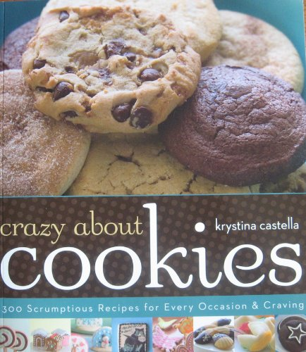 9781402797460: Crazy About Cookies