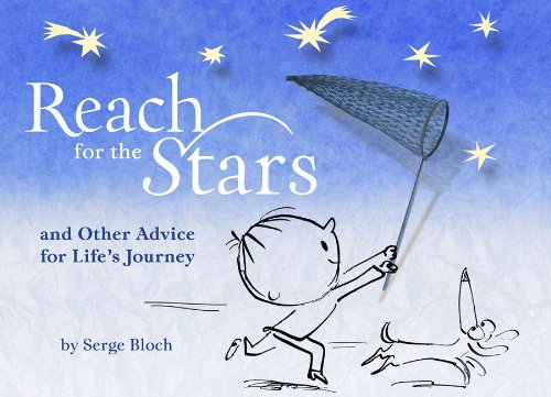 9781402797590: Reach for the Stars: and Other Advice for Life's Journey