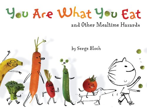 9781402797606: You are What You Eat: And Other Mealtime Hazards
