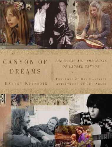 9781402797613: Canyon of Dreams: The Magic and the Music of Laurel Canyon