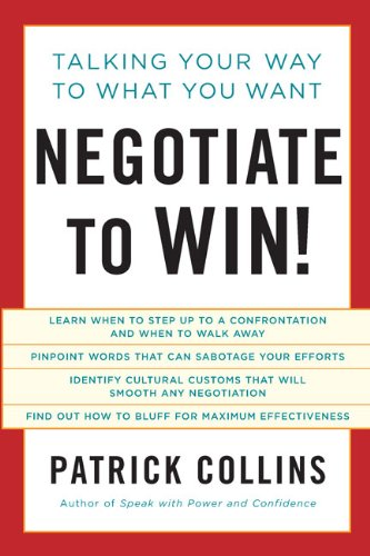 9781402798658: Negotiate to Win!: Talking Your Way to What You Want