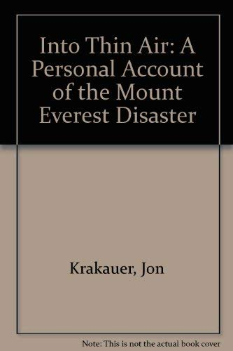 9781402809651: Into Thin Air: A Personal Account of the Mount Everest Disaster