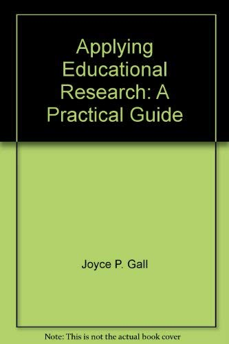 9781402906916: Applying Educational Research: A Practical Guide