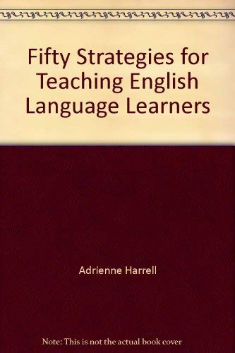 9781402917813: Fifty Strategies for Teaching English Language Learners